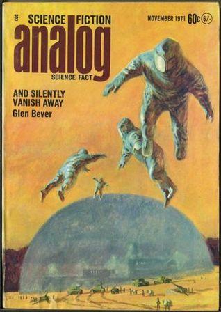 Analog Science Fiction and Fact, November 1971 by John T. Phillifent, Margaret L. Silbar, Glen M. Bever, Terrence MacKann, W. Macfarlane, Rob Chilson, John W. Campbell Jr., Andrew M. Stephenson