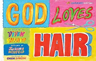 God Loves Hair: 10th Anniversary Edition by Vivek Shraya