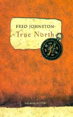 True North by Fred Johnston