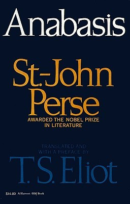 Anabasis by Saint-John Perse, T.S. Eliot