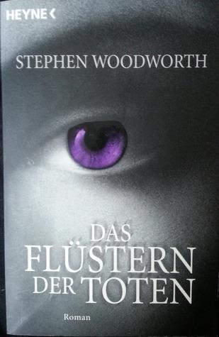 Das Flüstern der Toten by Wolfgang Taschner, Helmut Gerstberger, Stephen Woodworth