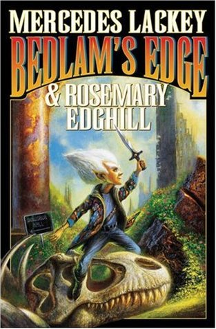 Bedlam's Edge by Mercedes Lackey, Rosemary Edghill
