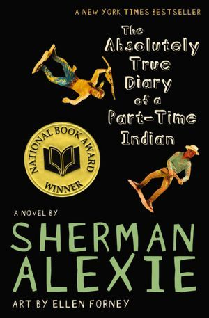 The Absolutely True Diary of a Part-Time Indian by Ellen Forney, Sherman Alexie