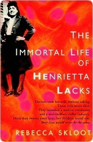 The Immortal Life of Henrietta Lacks: The Young Reader's Edition by Rebecca Skloot, Gregory Mone