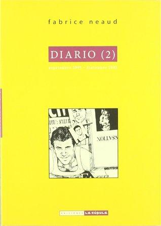 Diario 2/ Journal 2 by Fabrice Neaud