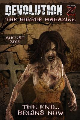 Devolution Z: The Horror Magazine August 2015 by David Turnbull, Kyle Yadlosky, Stephanie M. Wytovich