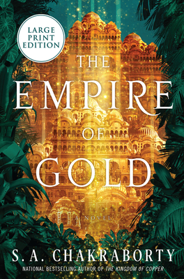 The Empire of Gold by S. A. Chakraborty