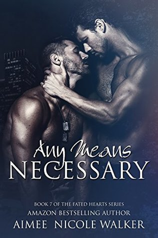 Any Means Necessary by Aimee Nicole Walker