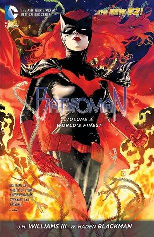 Batwoman, Volume 3: World's Finest by Guy Major, W. Haden Blackman, J.H. Williams III, Dave Stewart, Trevor McCarthy