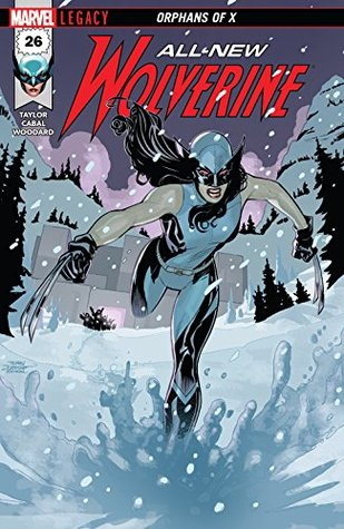 All-New Wolverine #26 by Juann Cabal, Terry Dodson, Tom Taylor