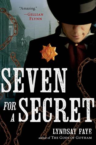 Seven for a Secret by Lyndsay Faye