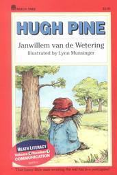 Hugh Pine by Janwillem van de Wetering