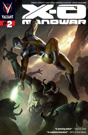 X-O Manowar (2012- ) #2: Digital Exclusives Edition by Robert Venditti, Cary Nord, Moose Baumann, Stefano Gaudiano