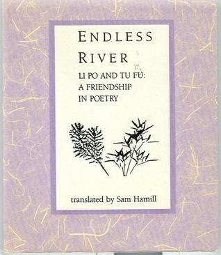 Endless River by Sam Hamill, Li Bai