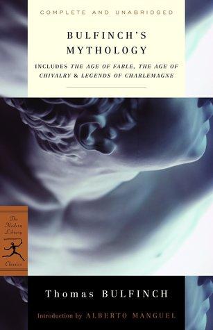 Bulfinch's Mythology by Thomas Bulfinch, Alberto Manguel
