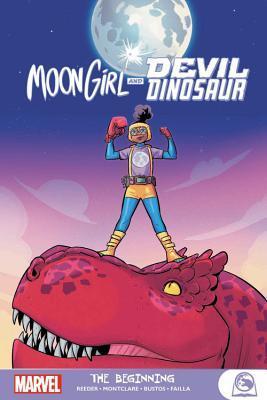 Moon Girl and Devil Dinosaur: The Beginning by Brandon Montclare, Natacha Bustos, Amy Reeder