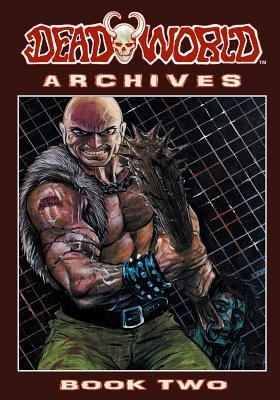 Deadworld Archives - Book Two by Stuart Kerr