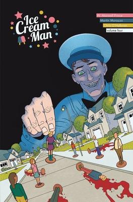 Ice Cream Man, Vol. 4: Tiny Lives by W. Maxwell Prince, Martín Morazzo, Chris O'Halloran
