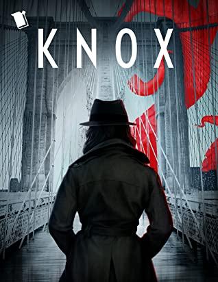 Knox by Pilar Uribe, Gabino Iglesias, Brooke Bolander, Sunny Moraine, K. Arsenault Rivera