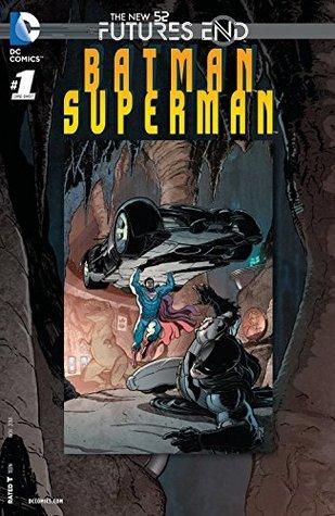 Batman/Superman: Futures End #1 by Greg Pak, Jack Herbert, Cliff Richards