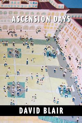 Ascension Days by David Blair