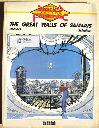 The Great Walls of Samaris by Benoît Peeters, François Schuiten