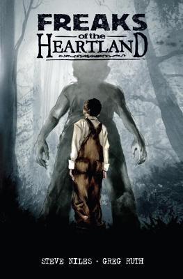 Freaks of the Heartland by Steve Niles, Greg Ruth