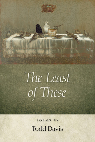 The Least of These by Todd Davis