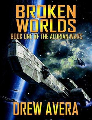 Broken Worlds by Drew Avera