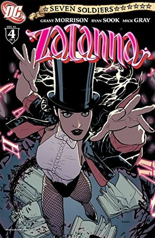 Seven Soldiers: Zatanna #4 (of 4) by Mick Gray, Grant Morrison, Ryan Sook, Nathan Eyring