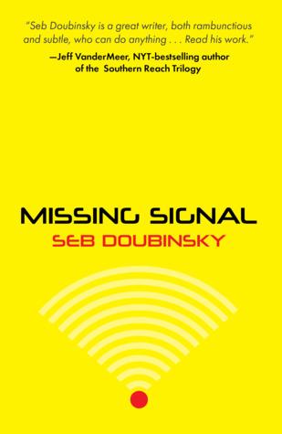 Missing Signal by Seb Doubinsky