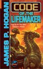 Code of the Lifemaker by James P. Hogan