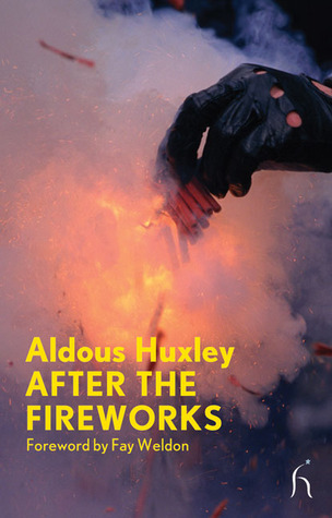 After the Fireworks (Modern Voices) by Fay Weldon, Aldous Huxley