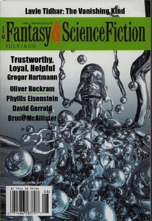 The Magazine of Fantasy & Science Fiction, July/August 2016 (The Magazine of Fantasy & Science Fiction, #726) by Oliver Buckram, Betsy Phillips, Lavie Tidhar, David Prill, Gregor Hartmann, Dominica Phetteplace, David Gerold, Phyllis Einstein, C.C. Finlay