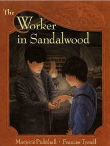 The Worker in Sandalwood by Frances Tyrrell, Marjorie L.C. Pickthall