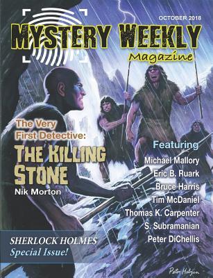 Mystery Weekly Magazine: October 2018 by Bruce Harris, Eric B. Ruark, Nik Morton