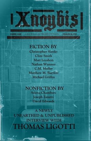 Xnoybis #1 by C.M. Muller, Christopher Slatsky, Matt Leyshon, Dave Felton, Matthew M. Bartlett, Michael Griffin, Clint Smith, Selena Chambers, Nathan Wunner