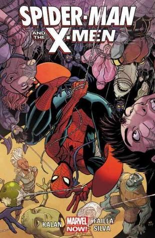 Spider-Man & the X-Men by Elliott Kalan, Marco Failla