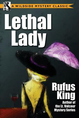Lethal Lady by Rufus King