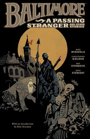 Baltimore, Vol. 3: A Passing Stranger and Other Stories by Mike Mignola, Christopher Golden, Ben Stenbeck, Dave Stewart