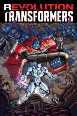 Revolution: Transformers by John Barber, Mairghread Scott, James Roberts