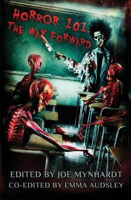 Horror 101: The Way Forward by Ramsey Campbell, Adam Nevill, Graham Masterton
