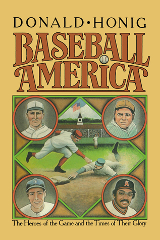 Baseball America by Donald Honig