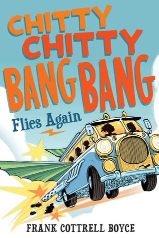 Chitty Chitty Bang Bang Flies Again by Joe Berger, Frank Cottrell Boyce