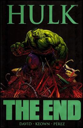 Hulk: The End by George Pérez, Peter David, Dale Keown
