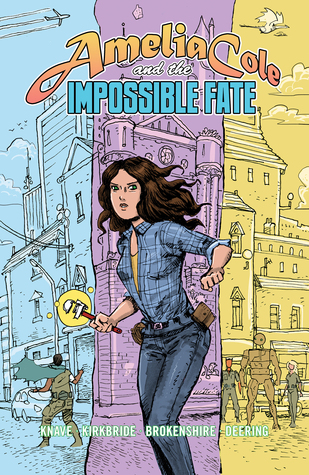 Amelia Cole and the Impossible Fate by Adam P. Knave, D.J. Kirkbride, Nick Brokenshire