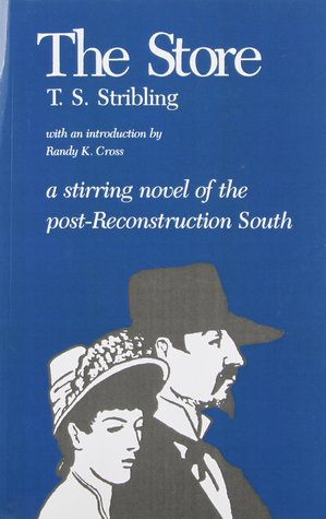 The Store by T.S. Stribling