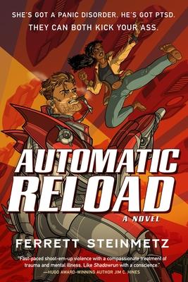 Automatic Reload by Ferrett Steinmetz