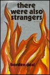 There Were Also Strangers by Borden Deal