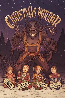 Christmas Horror Vol. 1 by Cody Goodfellow, Shane McKenzie, Jeff Strand
